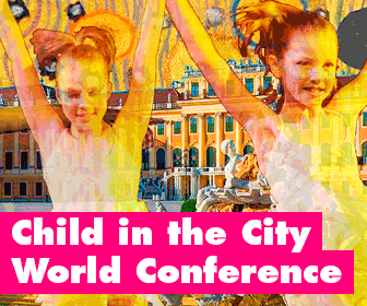 Child in the City Conference 2018 - Vienna